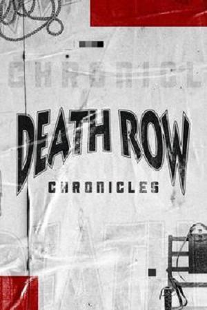 Death Row Chronicles - Season 1