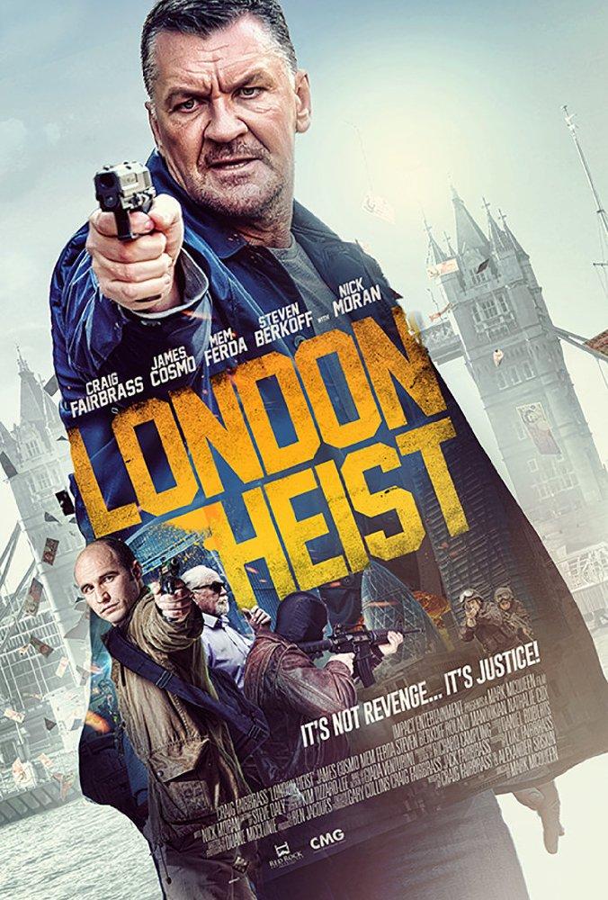 London Heist (Gunned Down)