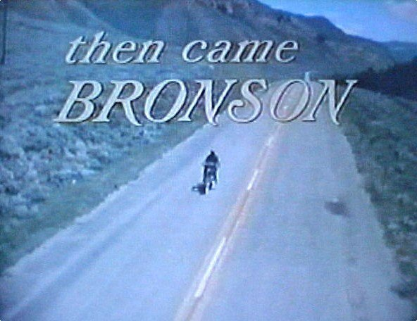 Then Came Bronson - Season 1