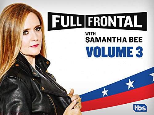 Full Frontal with Samantha Bee - Season 2