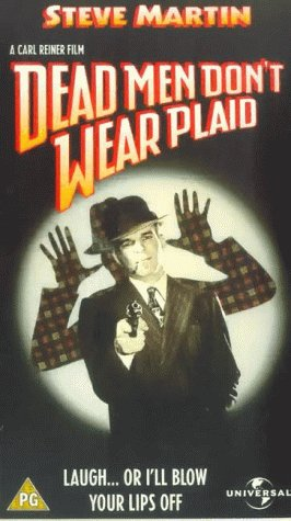 Dead Men Don't Wear Plaid