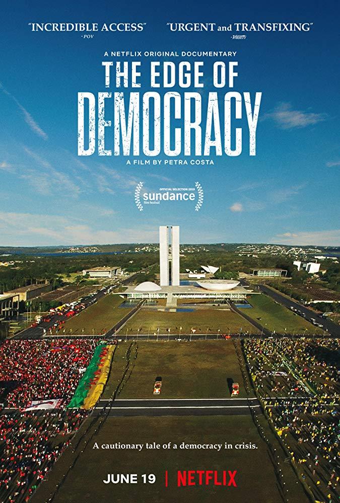 The Edge of Democracy (Impeachment) [Sub: Eng]