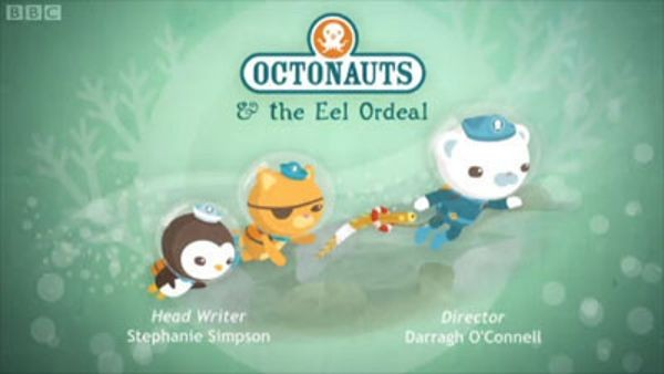 The Octonauts - Season 1 Episode 42: The Eel Ordeal