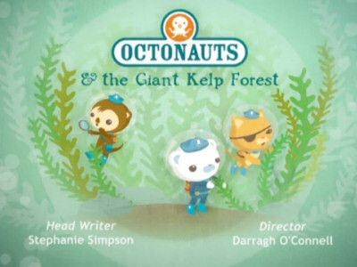 The Octonauts - Season 1 Episode 15: Octonauts and the Giant Kelp Forest