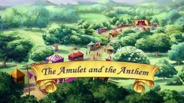 Sofia the First - Season 1 Episode 17: The Amulet and the Anthem