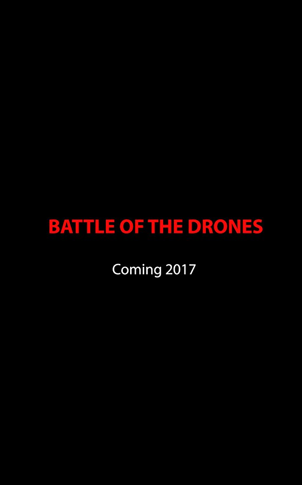 Battle of the Drones (Drone)