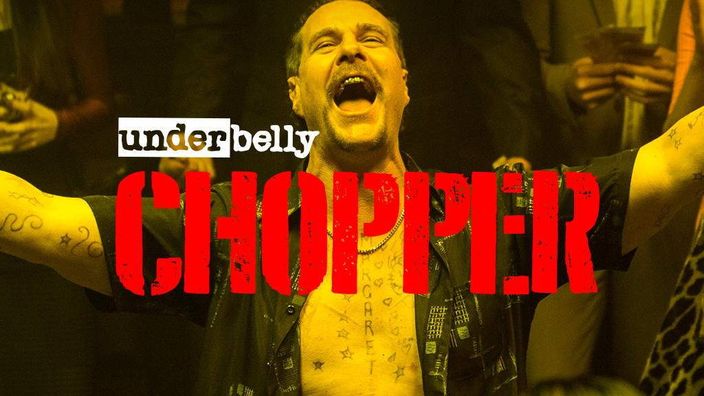 Underbelly Files: Chopper - Season 1