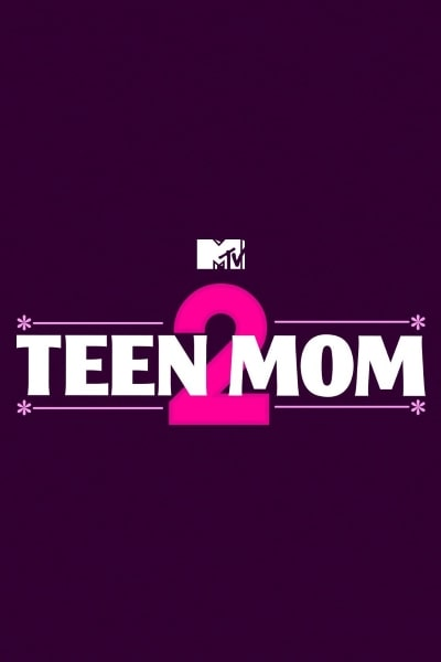 Teen Mom 2 - Season 9 Online Streaming - 123Movies-4348
