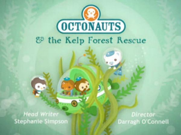 The Octonauts - Season 1 Episode 24: The Kelp Forest Rescue