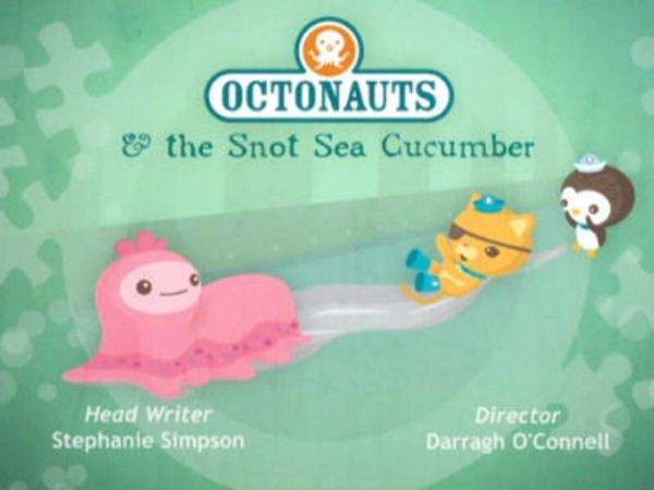 The Octonauts - Season 1 Episode 20: The Snot Sea Cucumber