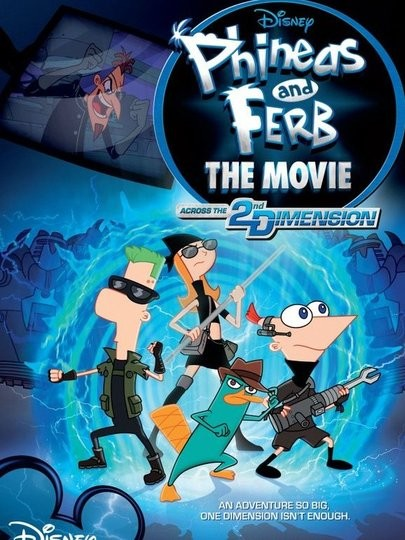 Watch Phineas And Ferb The Movie Across The 2nd Dimension