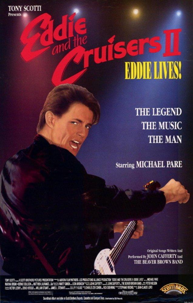 Eddie and the Cruisers II: Eddie Lives!