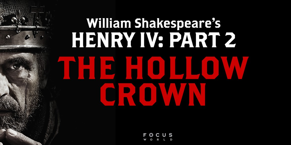 The Hollow Crown - Season 1 Episode 03: Henry IV Part 2v