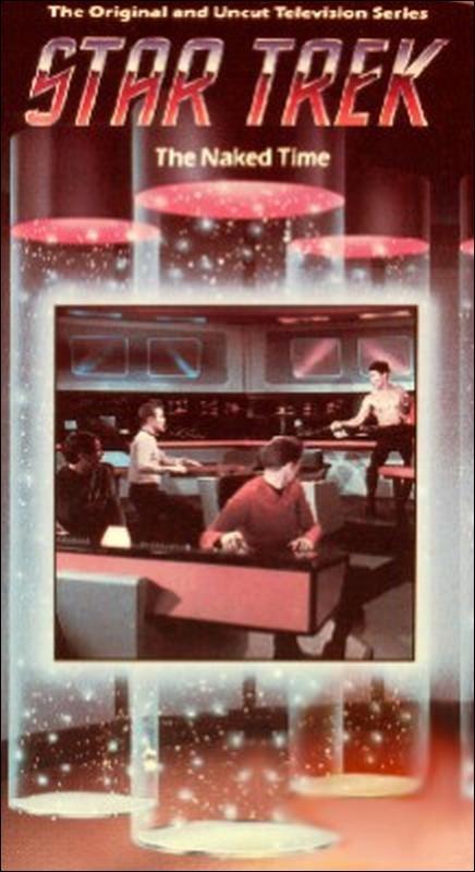 Star Trek: The Original Series - Season 1 Episode 04: The Naked Time